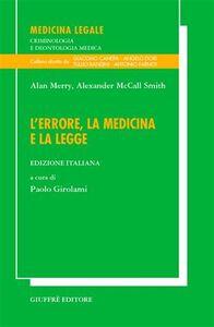 Libro L' errore, la medicina e la legge Alan Merry , Alexander McCall Smith
