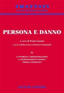 Foto Cover di Persona e danno. Vol. 5: La pubblica amministrazione. La responsabilità medica. Profili operativi., Libro di  edito da Giuffrè