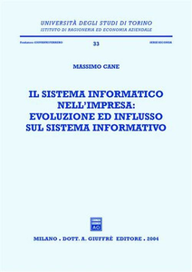 Libro Il sistema informatico nell'impresa: evoluzione ed influsso sul sistema informativo Massimo Cane