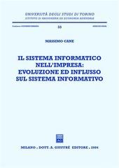 Il sistema informatico nell'impresa: evoluzione ed influsso sul sistema informativo