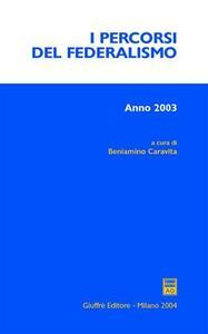 I percorsi del federalismo (2003)