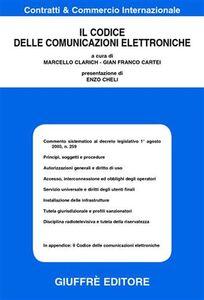 Foto Cover di Il codice delle comunicazioni elettroniche, Libro di  edito da Giuffrè