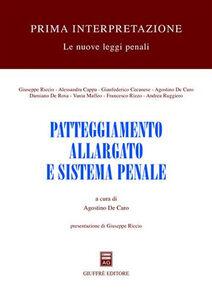 Foto Cover di Patteggiamento allargato e sistema penale, Libro di  edito da Giuffrè