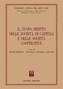 Libro Il nuovo diritto delle società di capitali e delle società cooperative. Atti del Convegno (Piacenza, 14-15 marzo 2003)