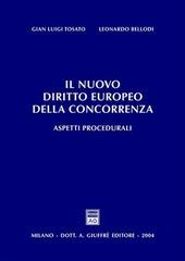 Il nuovo diritto europeo della concorrenza. Aspetti procedurali