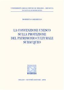 La convenzione Unesco sulla protezione del patrimonio culturale subacqueo