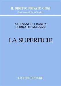 Libro La superficie Alessandro Barca , Corrado Marvasi