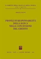 Profili di responsabilità della banca nella concessione del credito
