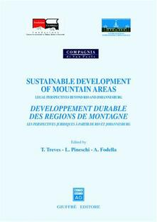 Sustainable development of mountain areas. Legal perspectives beyond Rio and Johannesburg