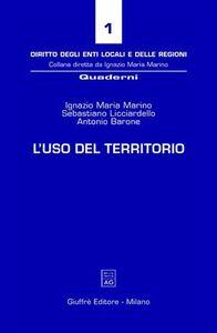 Libro L' uso del territorio Ignazio M. Marino , Sebastiano Licciardello , Antonio Barone
