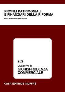 Foto Cover di Profili patrimoniali e finanziari della riforma. Atti del Convegno (Cassino, 9 ottobre 2003), Libro di  edito da Giuffrè