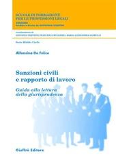Sanzioni civili e rapporto di lavoro. Guida alla lettura della giurisprudenza