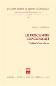 Le procedure concorsuali. Problemi d'una riforma