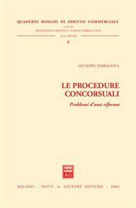 Libro Le procedure concorsuali. Problemi d'una riforma Giuseppe Terranova