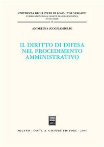 Libro Il diritto di difesa nel procedimento amministrativo Andreina Scognamiglio