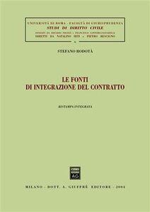 Libro Le fonti di integrazione del contratto Stefano Rodotà