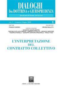 Libro L' interpretazione del contratto collettivo. Vol. 1: Gennaio-giugno 2004.