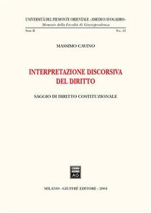 Libro Interpretazione discorsiva del diritto. Saggio di diritto costituzionale Massimo Cavino