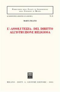 Libro L' «assolutezza» del diritto all'istruzione religiosa Marta Tigano