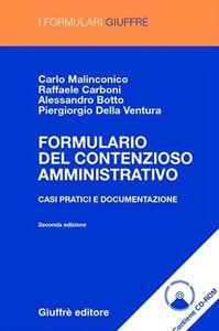 Libro Formulario del contenzioso amministrativo. Casi pratici e documentazione. Con CD-ROM