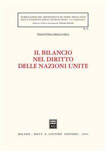 Libro Il bilancio nel diritto delle Nazioni Unite Valentina Della Fina
