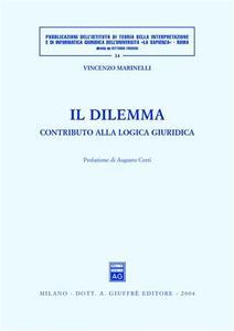 Il dilemma. Contributo alla logica giuridica - Vincenzo Marinelli - copertina