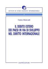Il debito estero dei paesi in via di sviluppo nel diritto internazionale