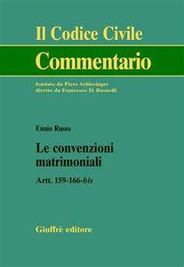Libro Le convenzioni matrimoniali. Artt. 159-166 bis Ennio Russo