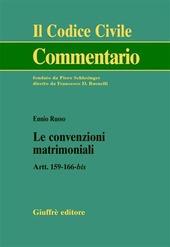 Le convenzioni matrimoniali. Artt. 159-166 bis