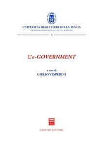 Foto Cover di L' e-government. Atti del Convegno (Viterbo, 4 dicembre 2003), Libro di  edito da Giuffrè