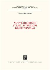 Nuove ricerche sulle istituzioni di Giustiniano