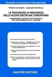 Le procedure di insolvenza nella nuova disciplina comunitaria. Commentario articolo per articolo del regolamento CE n.1346/2000