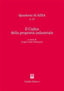 Foto Cover di Il Codice della proprietà industriale. Atti del Convegno Aippi (Milano, 5 febbraio 2004), Libro di  edito da Giuffrè