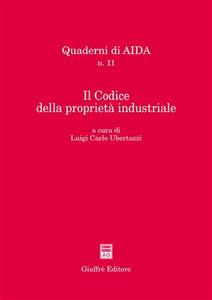 Libro Il Codice della proprietà industriale. Atti del Convegno Aippi (Milano, 5 febbraio 2004)