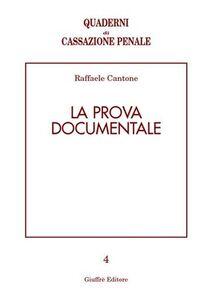 Libro La prova documentale Raffaele Cantone