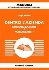 Dentro l'azienda. Organizzazione e management