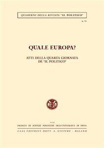 Foto Cover di Quale Europa? Atti della 4ª Giornata de «Il Politico», Libro di  edito da Giuffrè