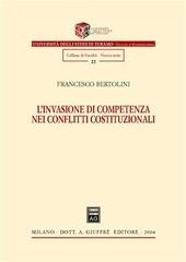 L' invasione di competenza nei conflitti costituzionali