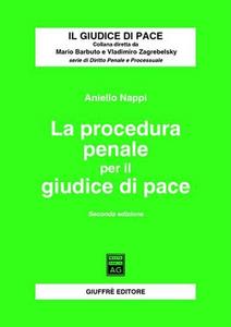 Libro La procedura penale per il giudice di pace Aniello Nappi