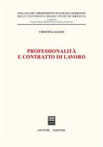 Libro Professionalità e contratto di lavoro Cristina Alessi