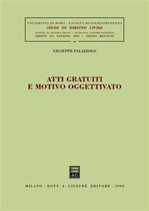 Atti gratuiti e motivo oggettivato - Giuseppe Palazzolo - copertina