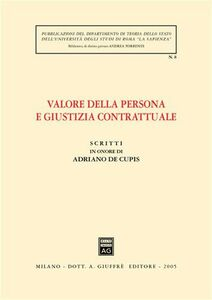 Libro Scritti in onore di Adriano De Cupis. Valore della persona e giustizia contrattuale