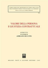 Scritti in onore di Adriano De Cupis. Valore della persona e giustizia contrattuale