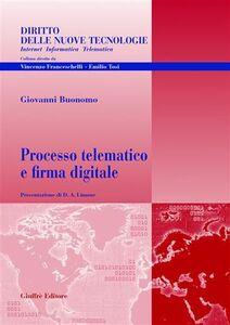 Libro Processo telematico e firma digitale Giovanni Buonomo