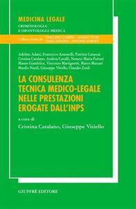 Foto Cover di La consulenza tecnica medico-legale nelle prestazioni erogate dall'INPS, Libro di  edito da Giuffrè