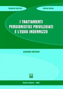 I trattamenti pensionistici privilegiati e l'equo indennizzo