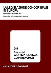 La legislazione concorsuale in Europa. Esperienze a confronto. Atti del Convegno (Lanciano, 23-24 gennaio 2004)