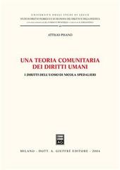 Una teoria comunitaria dei diritti umani. I diritti dell'uomo di Nicola Spedalieri