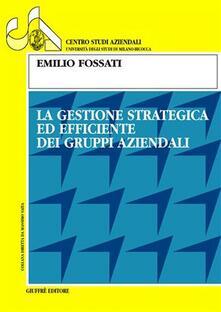 La gestione strategica ed efficiente dei gruppi aziendali