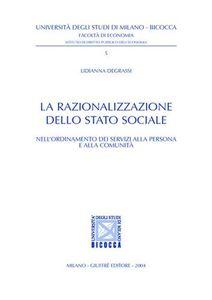 Libro La razionalizzazione dello Stato sociale Lidianna Degrassi